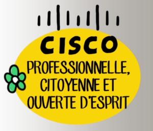 CISCO : professionnelle citoyenne et ouverte d'esprit